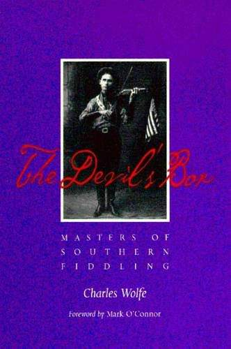the-devils-box-masters-of-southern-fiddling-books-about-bluegrass-music
