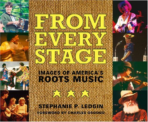 from-every-stage-images-of-americas-roots-music-books-about-bluegrass-music