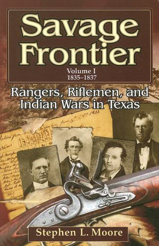 savage-frontier-1835-1837-rangers-riflemen-and-indian-wars-in-texas-books-about-wars-throughout-history