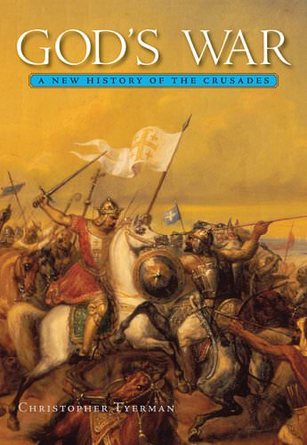 gods-war-a-new-history-of-the-crusades-books-about-wars-throughout-history
