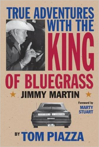 true-adventures-with-the-king-of-bluegrass-jimmy-martin-books-about-bluegrass-music