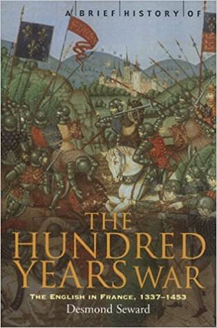 the-hundred-years-war-the-english-in-france-1337-1453-books-about-wars-throughout-history