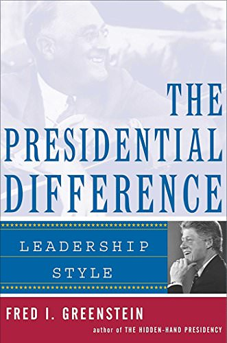 the-presidential-difference-leadership-style-from-fdr-to-barack-obama-books-about-barack-obama