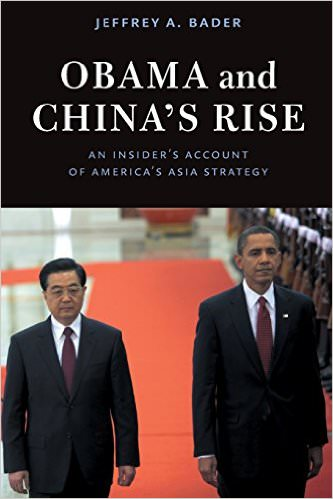 obama-and-chinas-rise-an-insiders-account-of-americas-asia-strategy