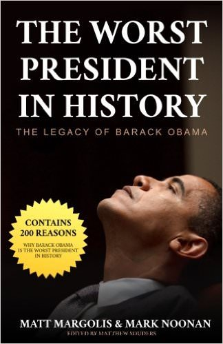 the-worst-president-in-history-the-legacy-of-barack-obama-books-about-barack-obama