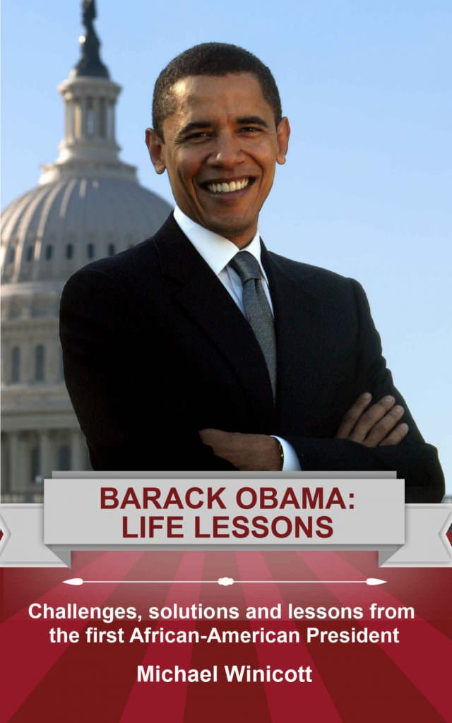 barack-obama-life-lessons-challenges-solutions-and-lessons-from-the-first-african-american-president-books-about-barack-obama