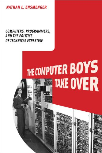 the-computer-boys-take-over-nathan-ensmenger-books-about-computer