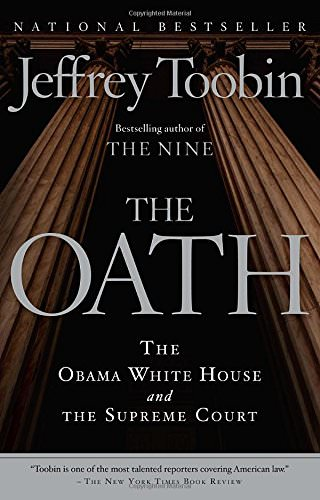 the-oath-the-obama-white-house-and-the-supreme-court
