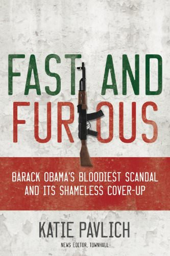 fast-and-furious-barack-obamas-bloodiest-scandal-and-the-shameless-cover-up-books-about-barack-obama
