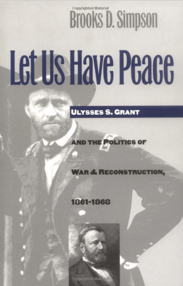 let-us-have-peace-books-about-ulysses-grant-robert-lee
