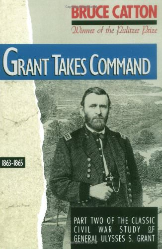 grant-takes-command-books-about-ulysses-grant-and-robert-lee