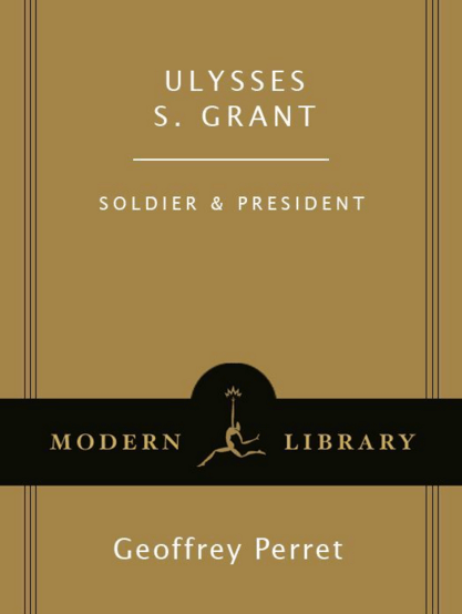 ulysses-grant-soldier-and-president-books-about-ulysses-grant-robert-lee