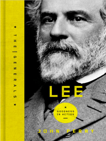 lee-a-life-of-virtue-books-about-ulysses-grant-robert-lee