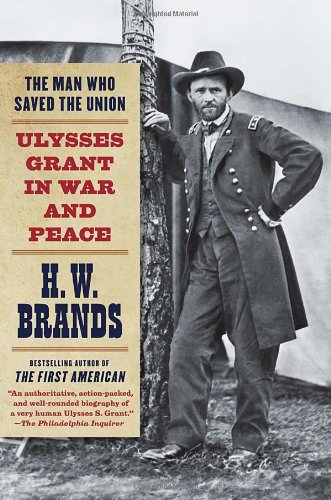 the-man-who-saved-the-union-books-about-ulysses-grant-robert-lee