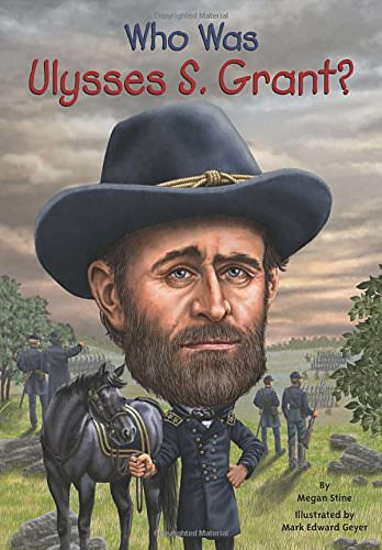 who-was-ulysses-s-grant-books-about-ulysses-grant-robert-le