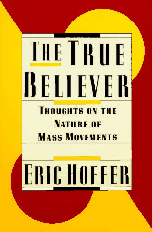 the-true-believer-eric-hoffer-books-about-sociology