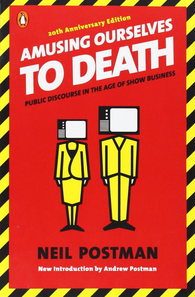 amusing-ourselves-to-death-neil-postman-books-about-sociology