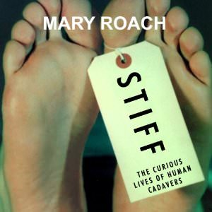 stiff-mary-roach-books-about-sociology