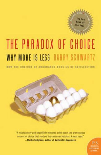 the-paradox-of-choice-darry-schwartz-books-about-sociology