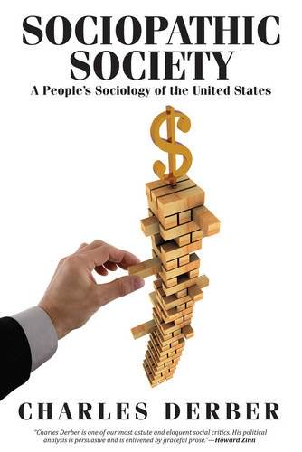 sociopathic-society-charles-derber-books-about-sociology