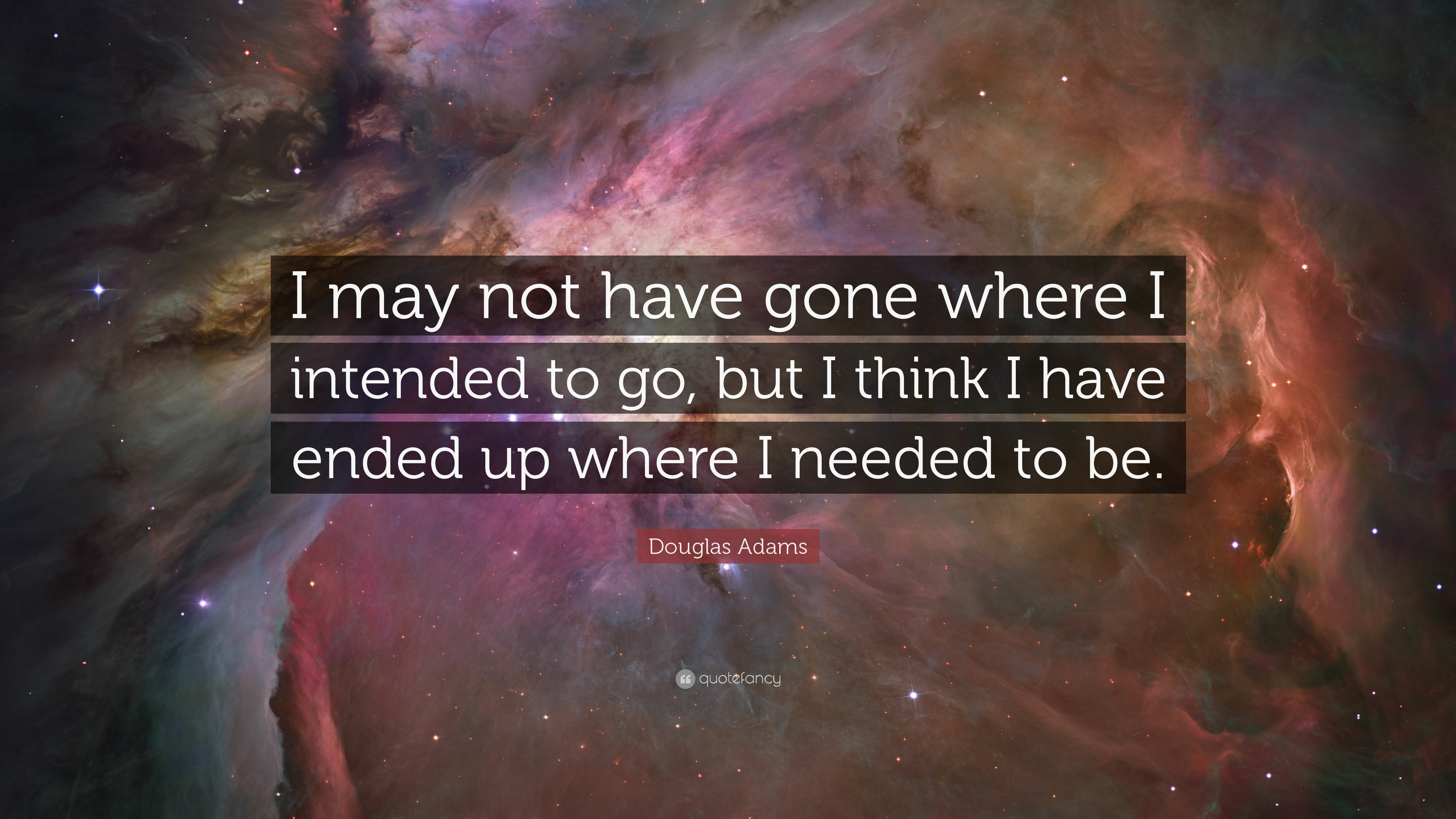 Douglas Adams Quote I May Not Be Where