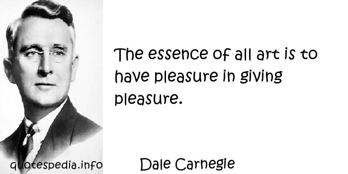 Quotes of All Is in Giving to the Dale Carnegie Have