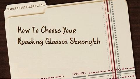 How To Choose Your Reading Glasses Strength