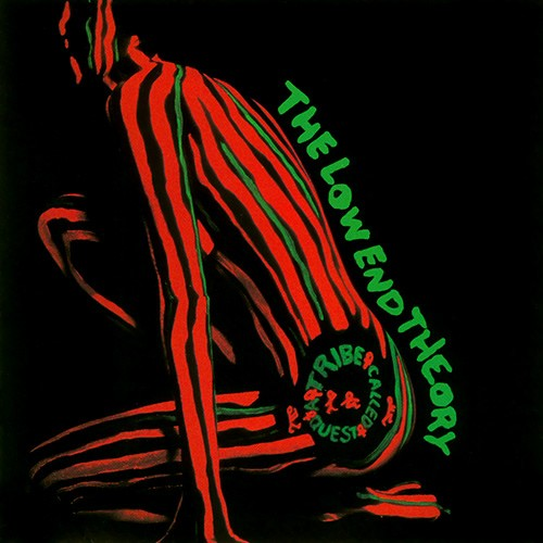 The Low End Theory--A Tribe Called Quest (1991)