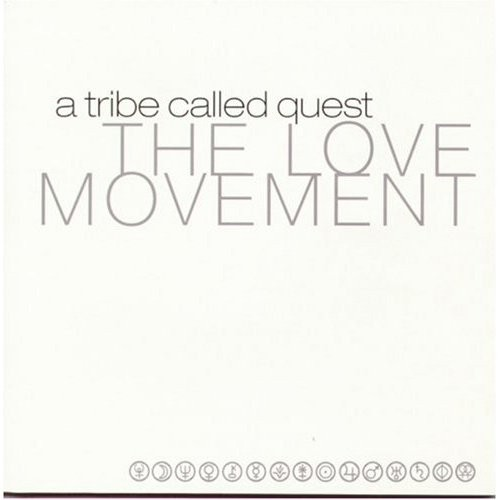 The Love Movement--A Tribe Called Quest (1998)
