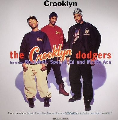 """Crooklyn Dodgers""--of Buckshot, Masta Ace and Special Ed (From the soundtrack to Spike Lee's Crooklyn, 1994)"