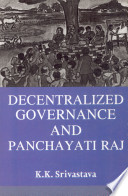 Decentralized Governance And Panchayati Raj