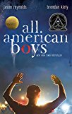 Children's Books to help talk about Racism & Discrimination: All American Boys