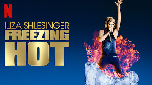 Iliza Shlesinger: Freezing Hot