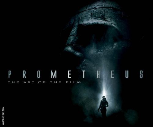 prometheus news - prometheus art of the film book