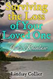 Surviving the Loss of Your Loved One: Jan's Rainbow