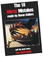 The 18 Worst Mistakes Made by Home Sellers