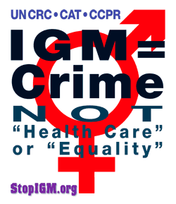 IGM = CRIME, Not 'Health Care' or 'Therapy'!