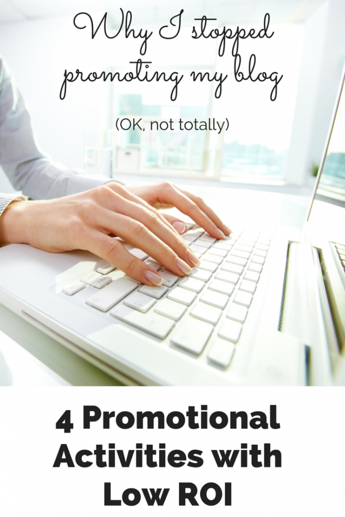 Four Things I've Stopped Doing to Promote my Blog