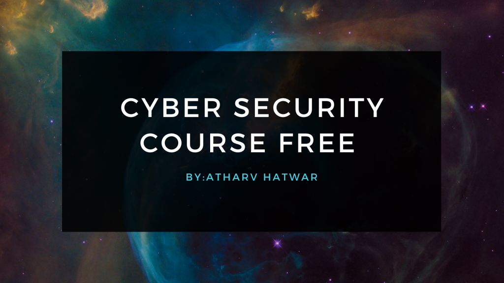 CYBER SECURITY LAW COURSE FREE
