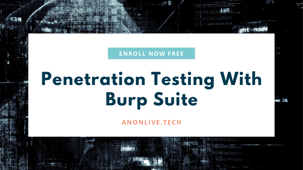Penetration Testing With Burp Suite