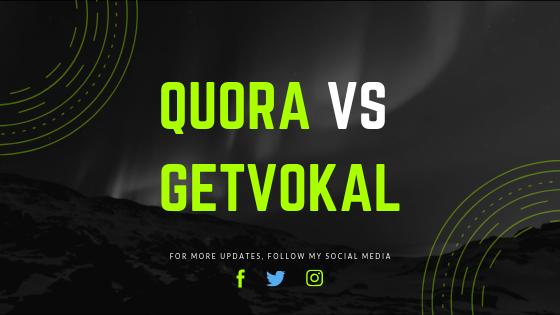 Quora vs GetVokal compared on Shoutinggeek.com