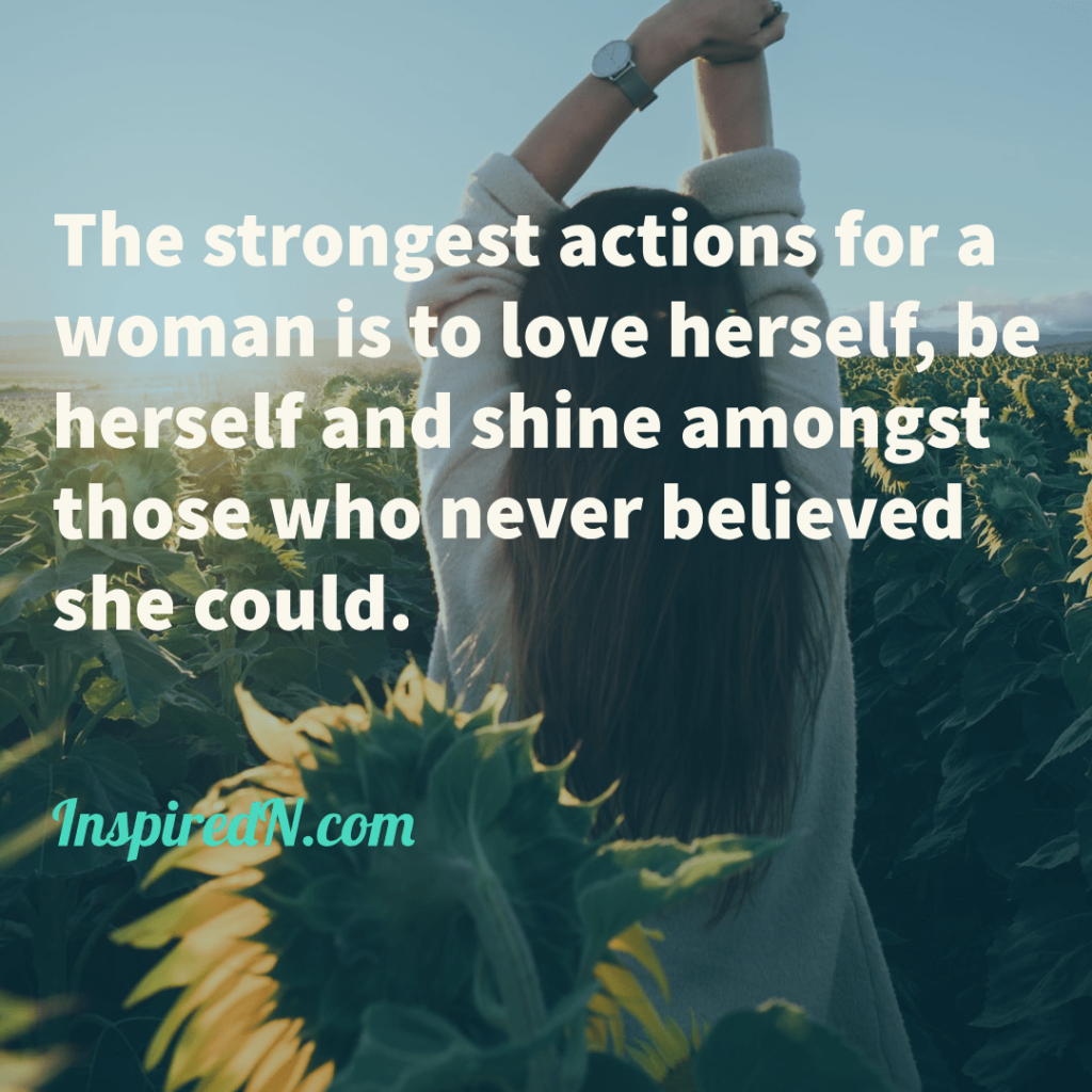 Be strong - take action and love herself