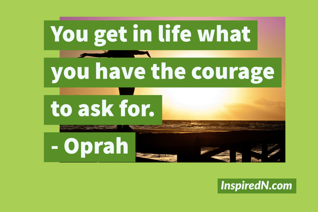 courage quotes by Oprah
