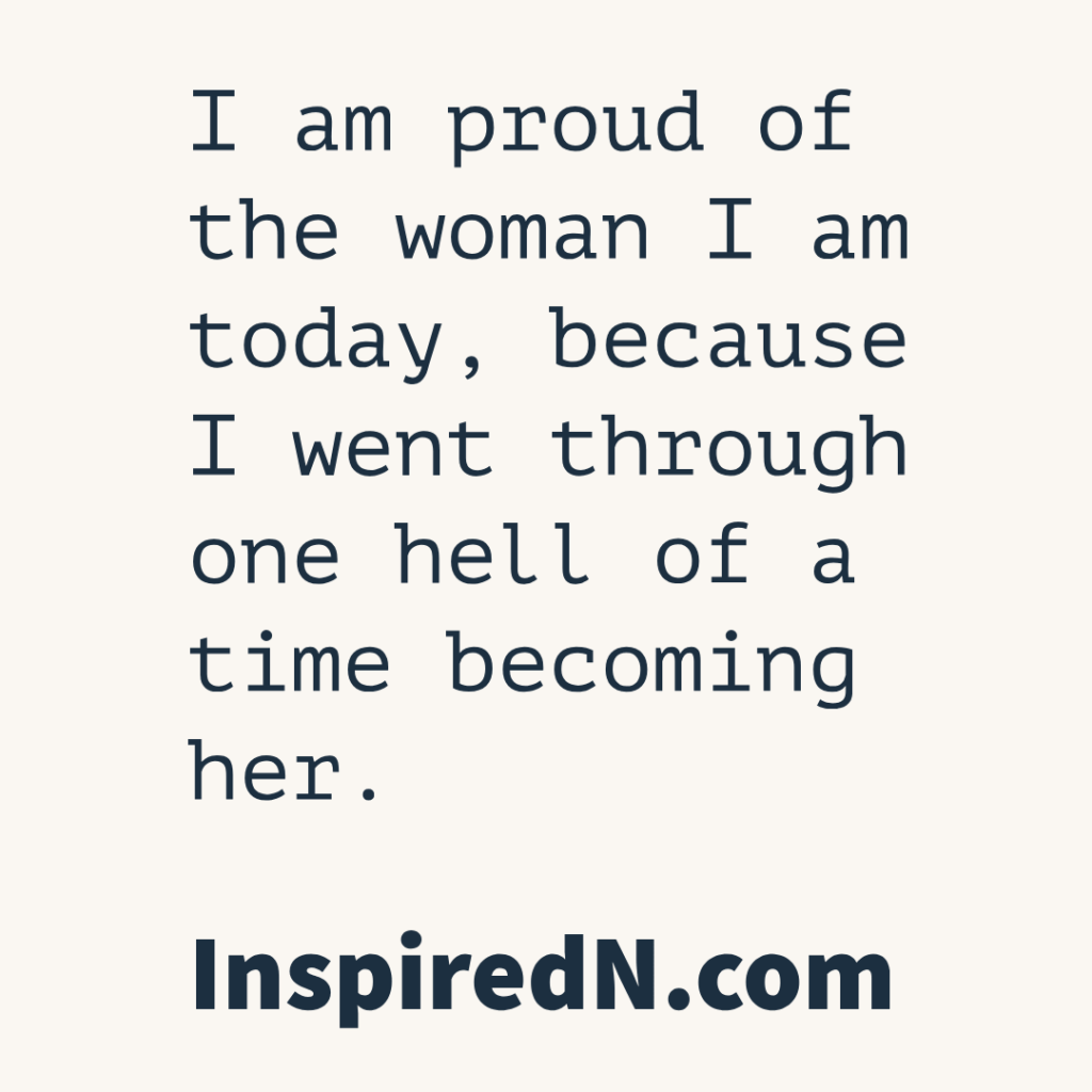 Be a proud strong woman quotes