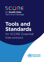 SCORE for health data technical package: tools and standards for SCORE essential interventions