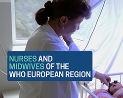 Nurses and Midwives of the WHO European Region