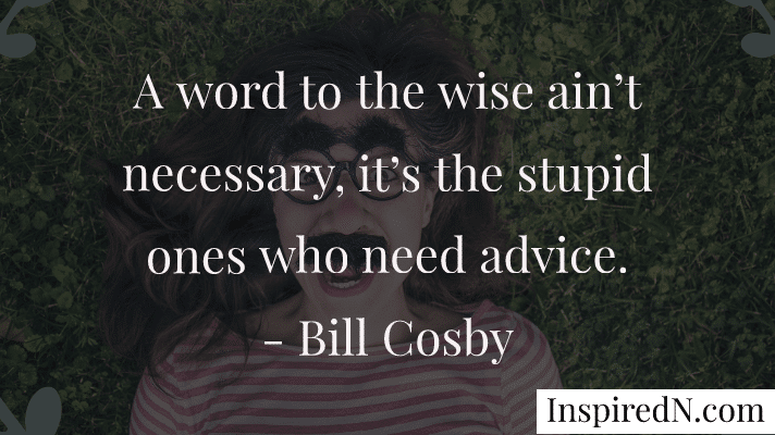 Funny quotes - hilarious quote by Bill Cosby