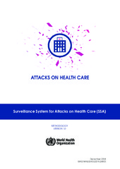 Surveillance system for attacks on health care (‎SSA)