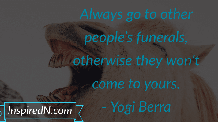 Funny quotes on funerals by Yogi Berra