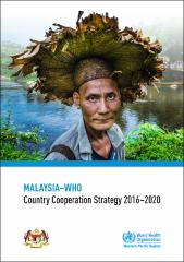 WHO Country Cooperation Strategy 2016-2020 : Malaysia
